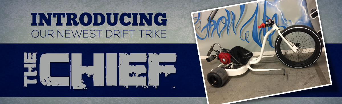 The Chief, A New Model Motorized Drift Trike